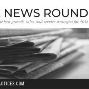 401k News Roundup